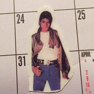 写真 成功記念としてカレンダーに貼ったマイケル・ジャクソンのシール。台湾製。「スリラー」の頃と思われます。